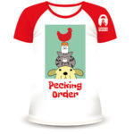 ChickenGuard's Pecking Order T-Shirt