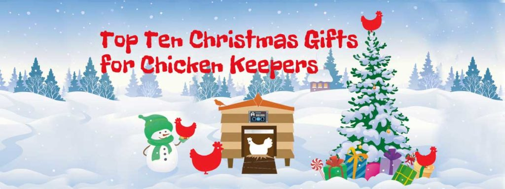 Top_10_Christmas_Gifts_Chicken_Keepers_Blog